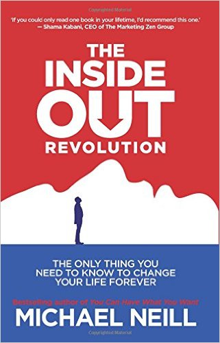 Self-help resource | The Inside-Out Revolution by Michael Neill