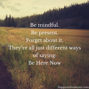 Be Mindful Inspirational Quote